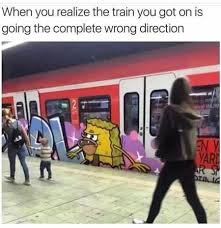 Train Meme - there are no brakes on the meme train