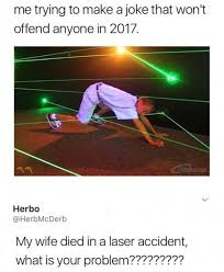 Lazer Meme - dopl3r com memes me trying to make a joke that wont offend