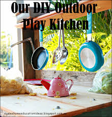 suzie u0027s home education ideas our diy outdoor play kitchen