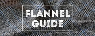 flannel the original woolen fall fabric gentleman s gazette