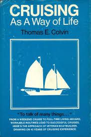 cruising as a way of life thomas e colvin 9780915160228 amazon