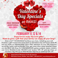 valentines specials s day specials at imas imas international museum of