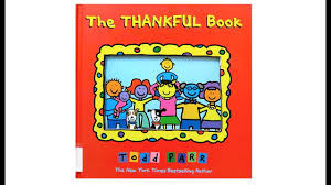 childrens thanksgiving books the thankful book by todd parr youtube