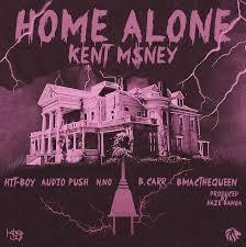 kent m ney u2013 home alone lyrics genius lyrics