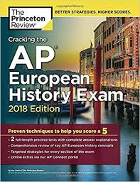 cracking the ap european history 2018 edition proven