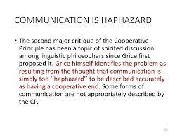 haphazard grice u0027s cooperative principle and conversational implicature ppt