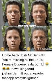 Meme Face App - crazy rick grimes face app come back josh mcdermitt you re missing