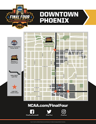 Downtown Phoenix Map by Downtown Phoenix To Host 2017 Ncaa Final Four Fan Events
