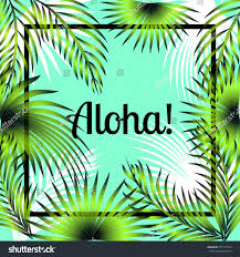 djinn quote tropical background palms leaves aloha quote stock vector