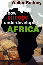 how europe underdeveloped africa walter rodney 9781574780482