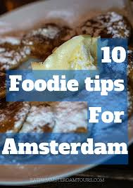 cuisine in amsterdam hton s 10 food tips for amsterdam