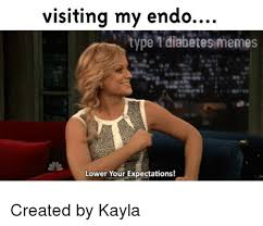Diabetes Memes - visiting my endo type diabetes memes lower your expectations
