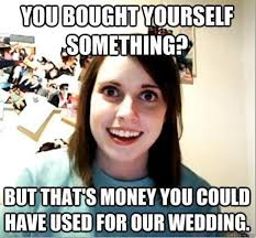 Funny Wedding Memes - 12 wedding memes that totally get what you re going through