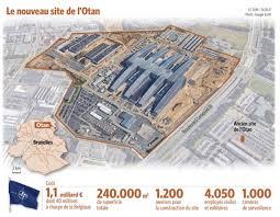 otan siege le nouveau siège de l otan sera opérationnel fin 2017 le soir plus