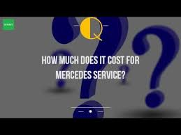 average maintenance cost for mercedes how much does it cost for mercedes service