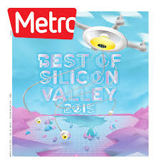 metro silicon valley by metro publishing issuu