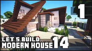 minecraft lets build modern house 14 part 1 youtube