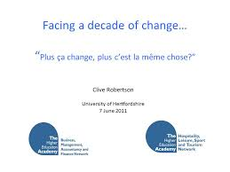 Plus Ca Change Plus C Est La Meme Chose - facing a decade of change plus ça change plus c est la même