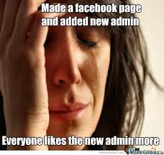 Admin Meme - what are some hilarious facebook admin memes quora