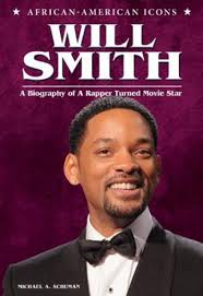 biography will smith will smith a biography of a rapper turned movie star the afrikan