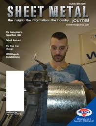 sheet metal journal summer 2015 by sheet metal journal issuu