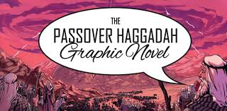 haggadah for passover the passover haggadah graphic novel