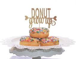 up cake topper donut grow up cake topper for doughnut themed birthday