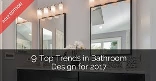 Bathroom Remodel Ideas 2017 9 Top Trends In Bathroom Design For 2017 Home Remodeling