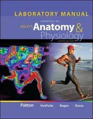 Human Anatomy And Physiology 8th Edition Laboratory Manual For Seeley U0027s Essentials Of Anatomy And