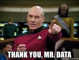 Jean Luc Picard Meme Generator - thank you mr data jean luc picard make it so meme generator