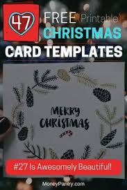 printable christmas cards to make 47 free printable christmas card templates you can even make photo
