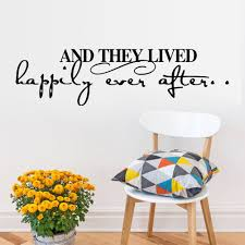 and they lived happily ever after happy quote wall sticker and they lived happily ever after happy quote