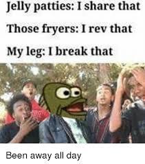 Totes Jelly Meme - 25 best memes about leggings leggings memes