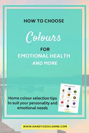 5 Color Selection Tips for Enhanced Emotional Health  Nandyz Soulshine