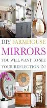 Country Style Mirrors Home Decor by Best 25 Farmhouse Mirrors Ideas On Pinterest Farmhouse Wall