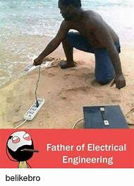 Electrical Engineer Memes - best 25 ideas about electrical engineering find what you ll love