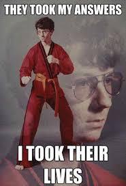 Meme Karate Kyle - the 13 funniest exles of karate kyle from memes and funny or die