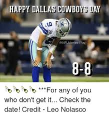 happy dallas cowboys day memes 4 you 8 8 for any of