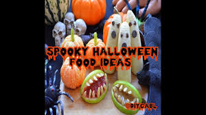 spooky halloween food ideas youtube