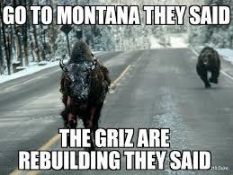 Montana Meme - griz meme contest montana grizzlies griz athletics