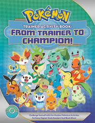 pokémon trainer activity book from trainer to champion book by