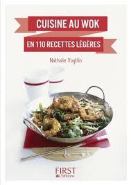 editeur livre cuisine petit livre de cuisine au wok en 110 recettes légères le petit