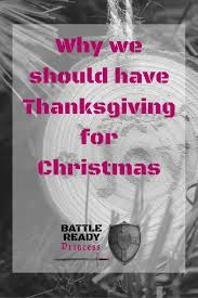 why we should thanksgiving for battle ready princess