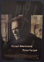Movie Posters For Media Room All About Movies True Crime 1999 Clint Eastwood James Woods One