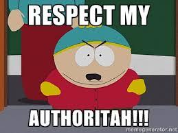 South Park Funny Memes - eric cartman respect my authoritah eric cartman pinterest