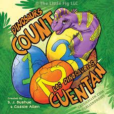 Barnes And Noble Allen Park Dinosaurs Count Los Dinosaurios Cuentan U2014 Cassie Allen U2013 Illustration