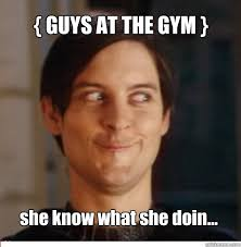 She Wants The D Meme - hot girl starts working out next to you assume she wants the d