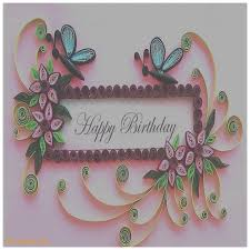 birthday cards best of paper quilling birthday greeting cards