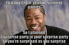 Surprise Meme - 50 most funny party memes