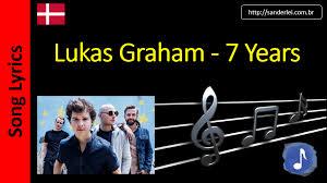 testo come musica lukas graham 7 years song lyrics letras musica songtext